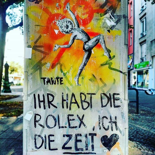 """Graffiti in Berlin, Kurfürstendamm - """"Ihr habt die Rolex, ich die Zeit"""""""
